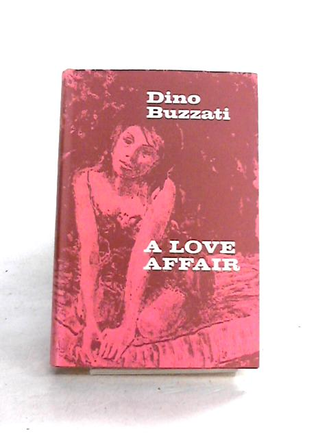 A Love Affair by Dino Buzzati