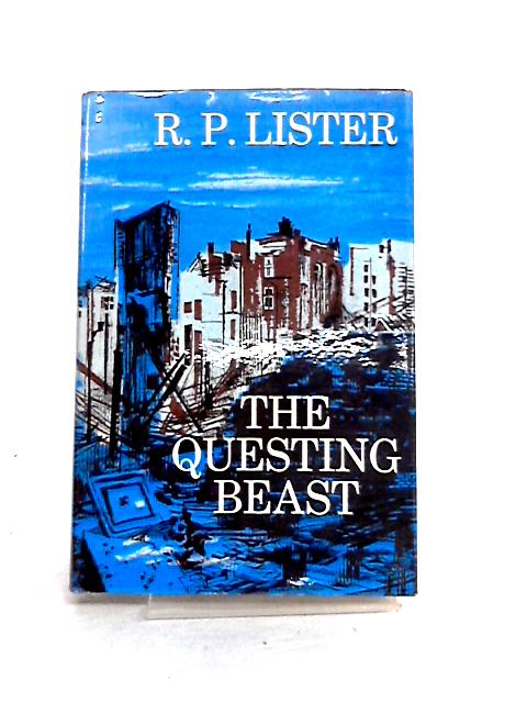 The Questing Beast by R.P. Lister
