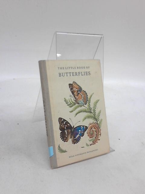The Little Book of Butterflies by Mila Lippmann Pawlowski