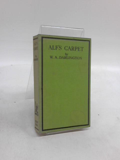 Alf's Carpet by W. A. Darlington