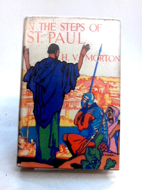 In The Steps Of St Paul by H.V. Morton