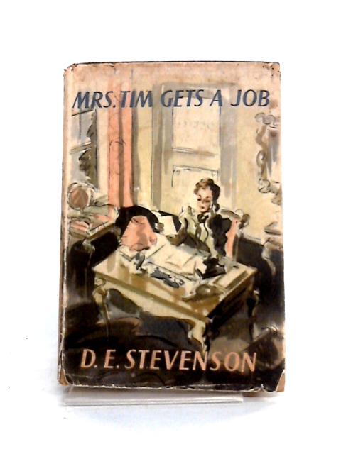 Mrs Tim Gets A Job by D.E. Stevenson