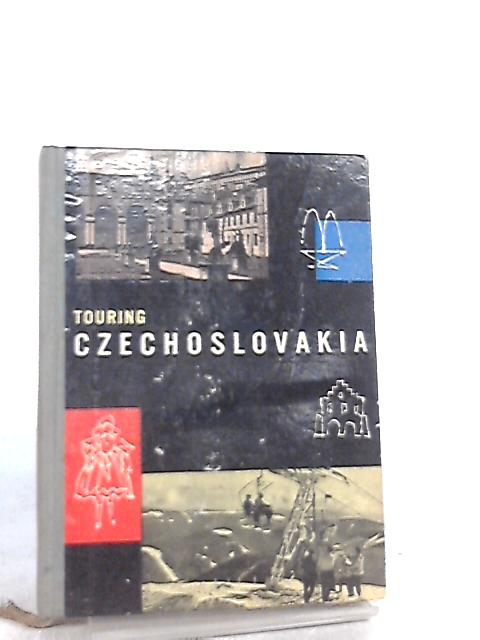 Touring Czechoslovakia by Anon