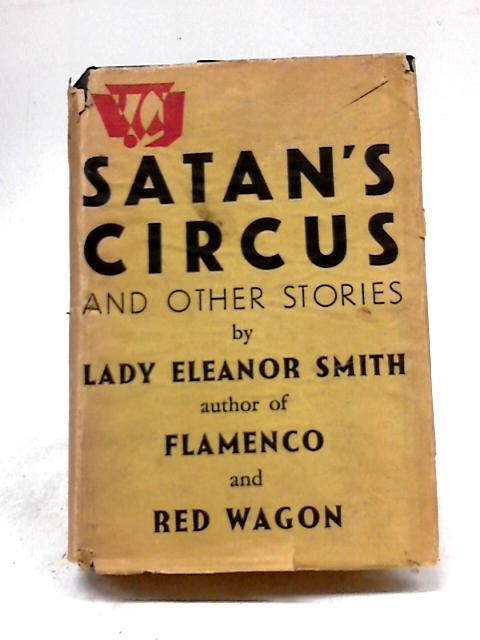 Satan's Circus And Other Stories by Smith Eleanor