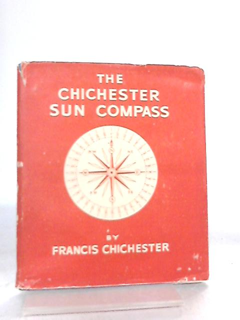 The Chichester Sun Compass by Francis Chichester