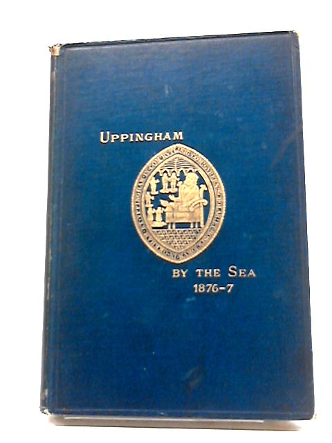 Uppingham By the Sea by J. H. S.