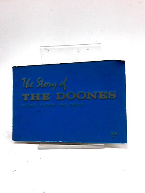 The Story of The Doones In Fact, Fiction And Photo by L. B. Thornycroft