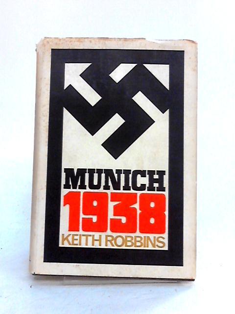 Munich 1938 by Keith Robbins