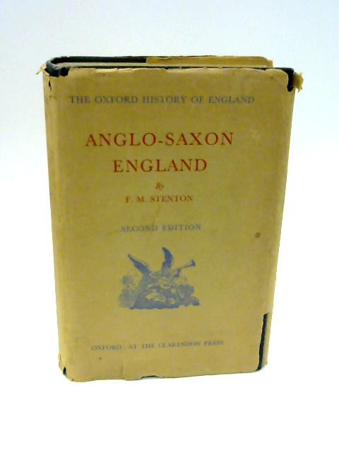 Anglo-Saxon England by F.M. Stenton