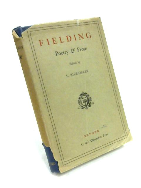 Fielding: Poetry & Prose by Ed. by L. Rice-Oxley