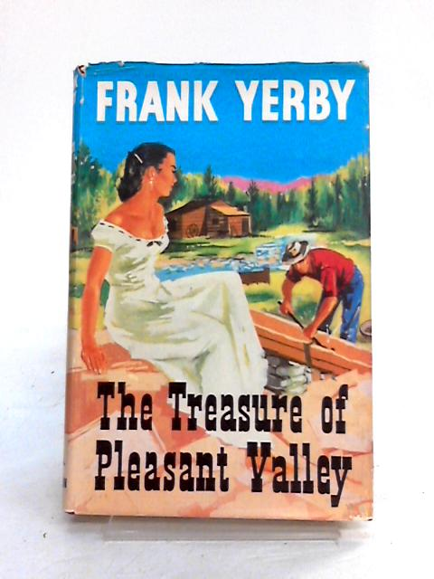 Treasure of Pleasant Valley by Frank Yerby