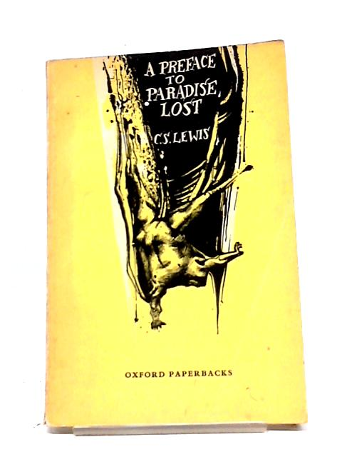 A Preface to Paradise Lost by C S Lewis