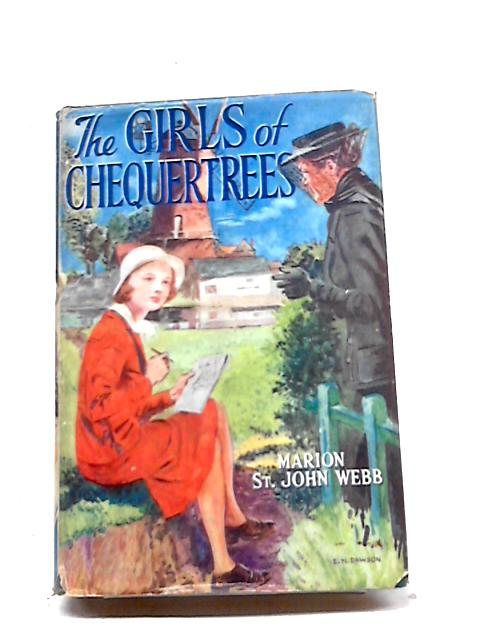 The Girls of Chequertrees by Marion St. John Webb
