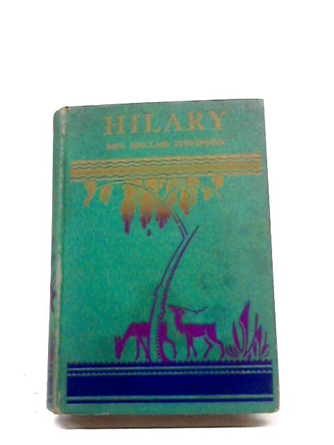 Hilary: The Story of a College Girl by Mrs Sinclair Stevenson