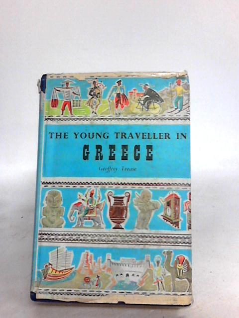 The young traveller in Greece by Trease, Geoffrey