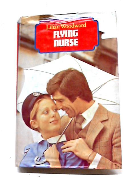 Flying Nurse by Lilian Woodward