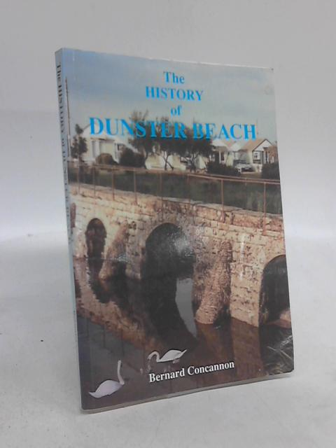 The History of Dunster Beach by Bernard Concannon