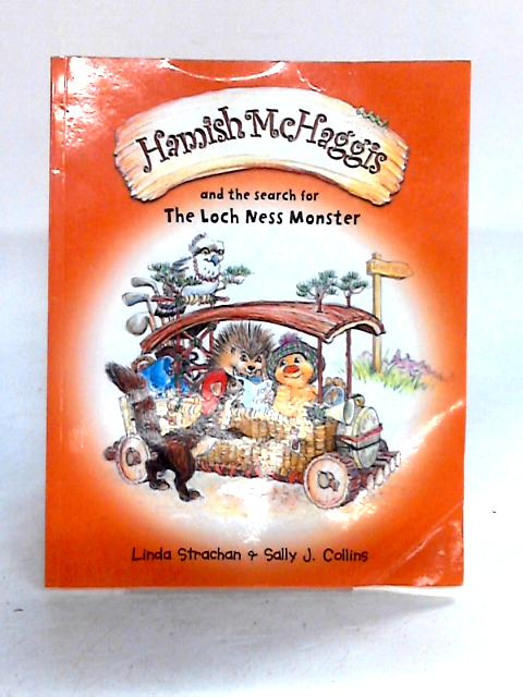 Hamish McHaggis and the Search for the Loch Ness Monster by Strachan and Collins