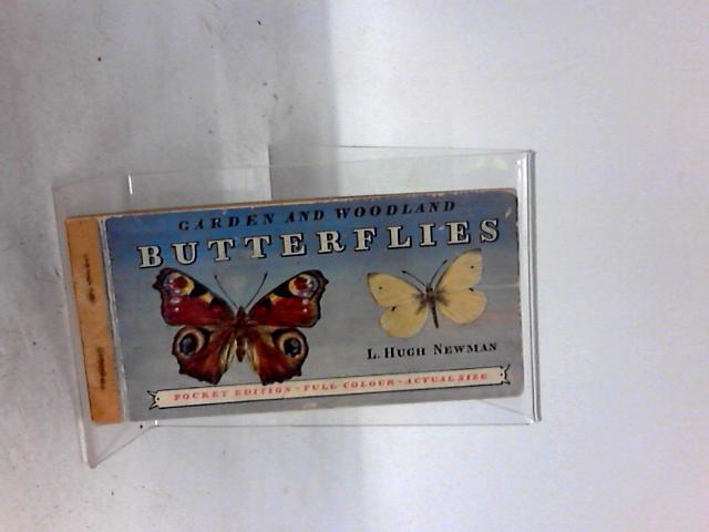 Garden and Woodland Butterflies by Newman L. Hugh