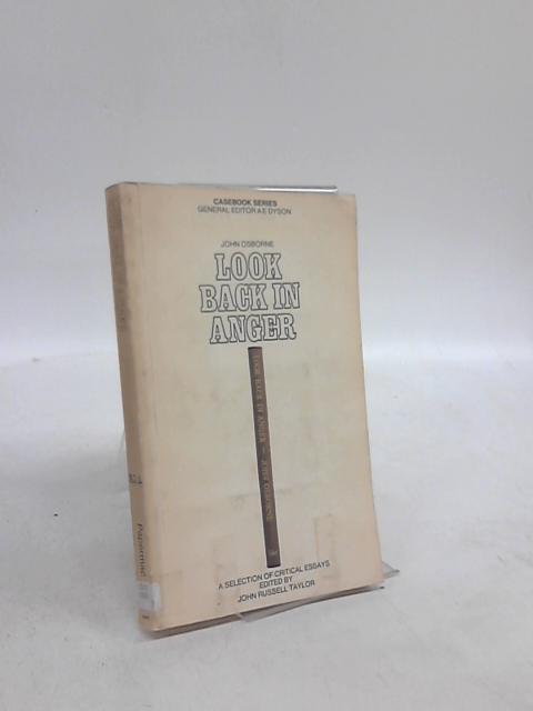 "John Osborne's ""Look Back in Anger"" by John Russell Taylor"