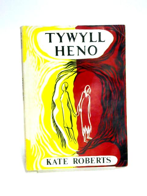 Tywyll Heno by Kate Roberts