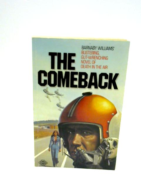 The Comeback by Barnaby Williams