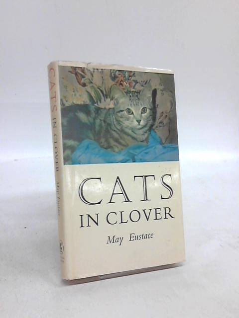 Cats in Clover By May Eustace