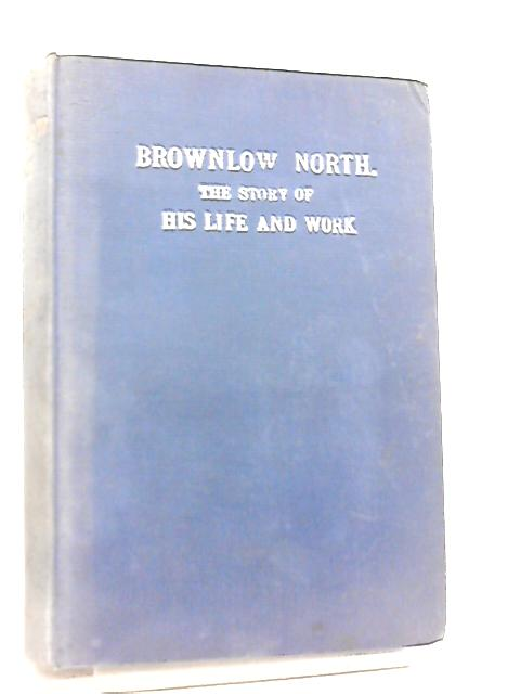 Brownlow North by K. Moody-Stuart