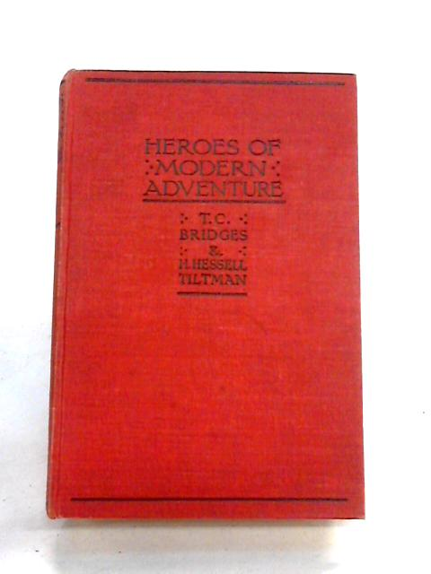 Heroes of Modern Adventure by Bridges and Tiltman