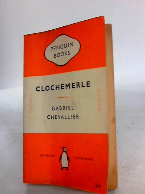 Clochemerle by Chevallier, Gabriel