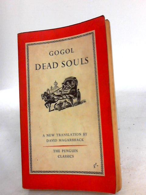 Dead souls (Penguin classics) by Gogol, Nikolai Vasil'evich