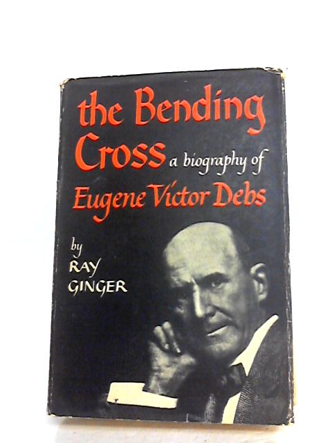 Bending Cross by Ginger, Ray
