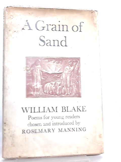 A Grain of Sand by William Blake