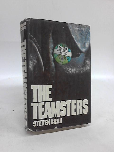 The Teamsters By Steven Brill