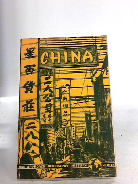 China (One Approach Geography History Series) by John F. Houstoun