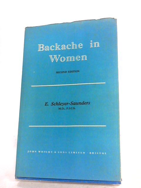 Backache in Women by Saunders, E.Schleyer-