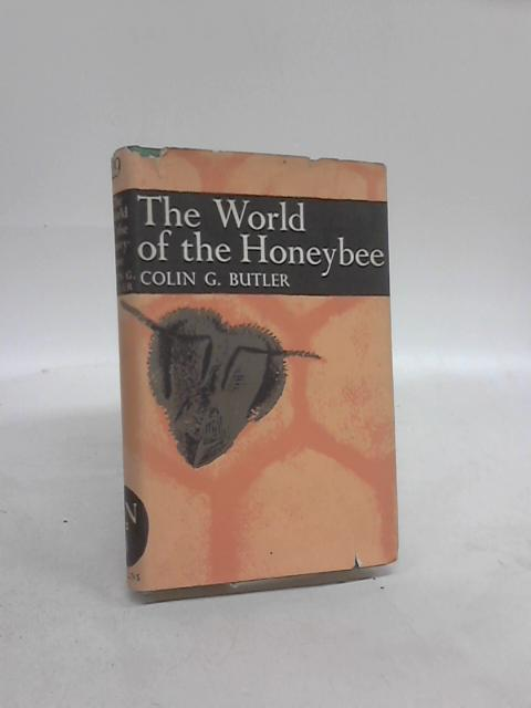The World of the Honeybee by Colin Gasking Butler