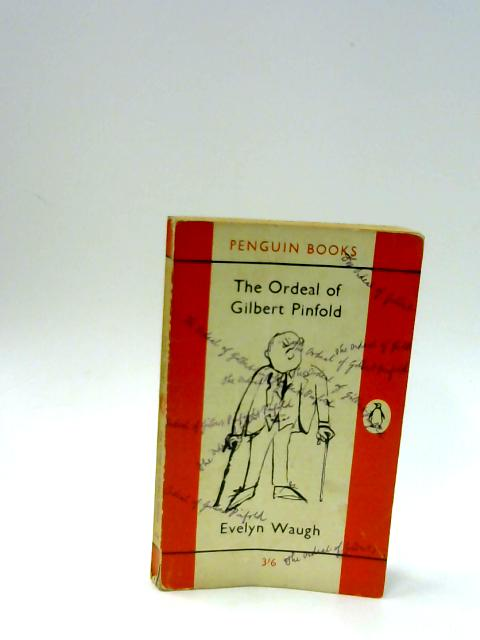 The Ordeal of Gilbert Pinfold. Tactical Exercise. Love Among the Ruins (Penguin Books No.1794) by Waugh, Evelyn