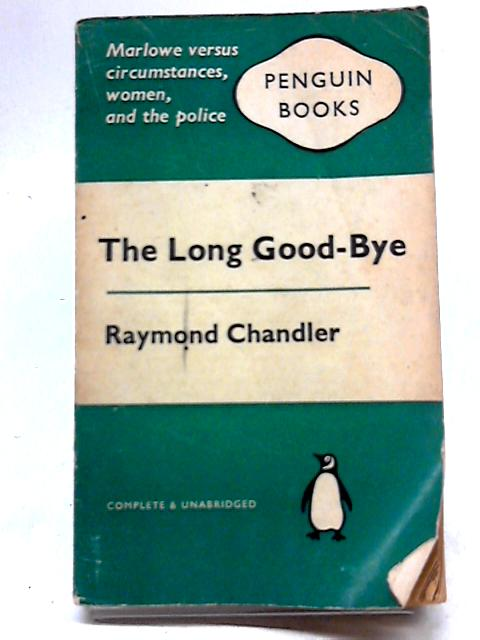 The Long Good-Bye (Penguin Books. no. 1400.) by Raymond Chandler