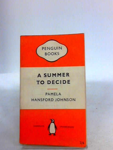 A summer to decide by Johnson, Pamela Hansford
