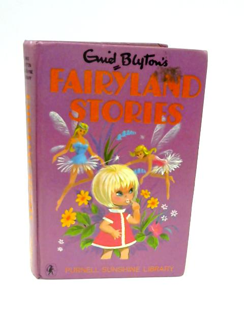 Fairyland stories by Enid Blyton