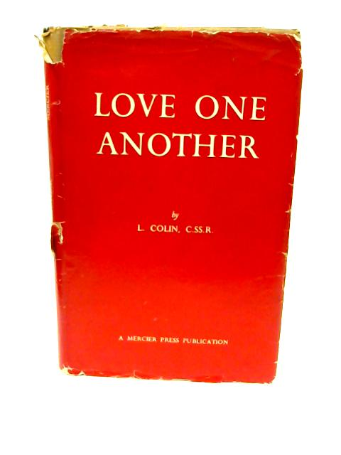 Love One Another by Louis Colin