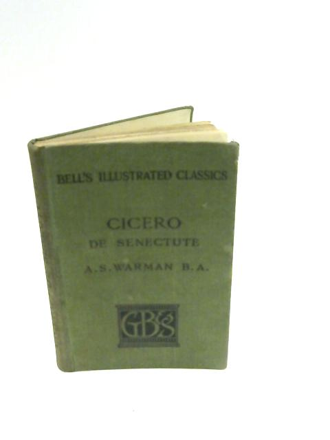 Cicero de Senectute by Warman,as [notes and inroduction]