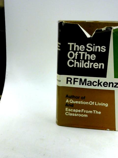 The Sins of the Children by Mackenzie, R. F