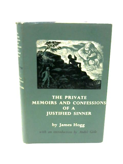 The Private Memoirs & Confessions of a Justified Sinner by Hogg, James.