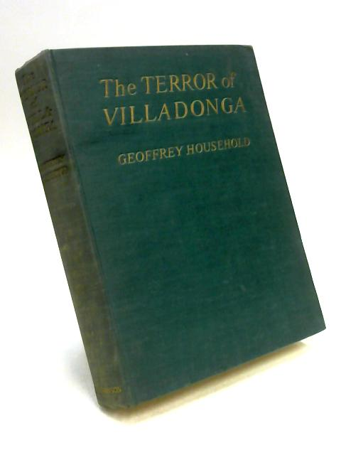 The Terror of Villadonga by G. Household