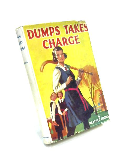 Dumps Takes Charge by Heather Cornish