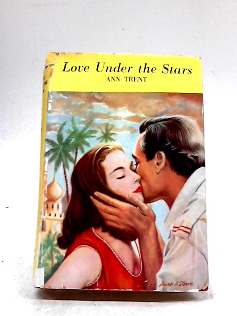 Love Under The Stars by Ann Trent