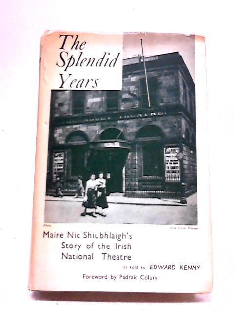 Splendid Years by M.N. Shiubhliagh