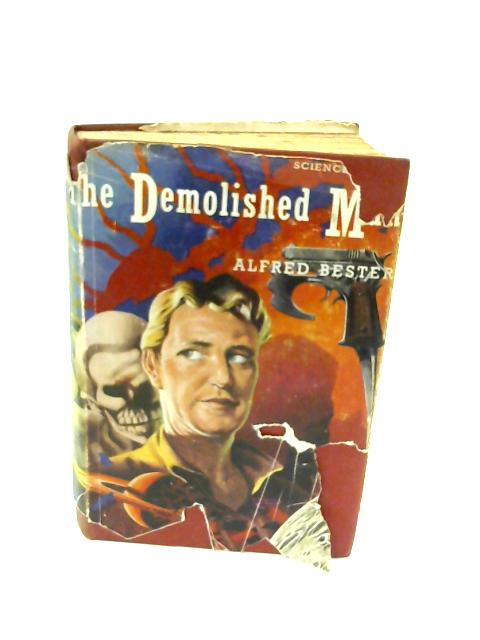 The Demolished Man by Bester, Alfred